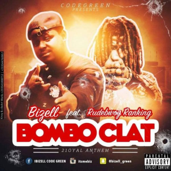 Bizell - Bomboclat (Feat. Rudebwoy Ranking)