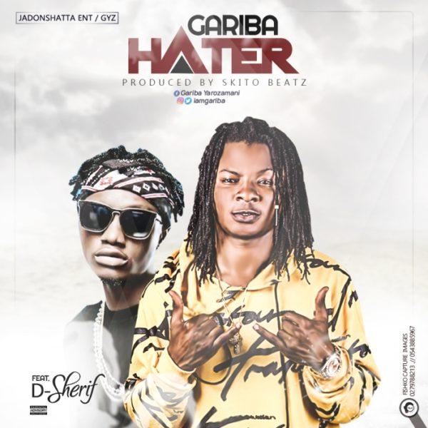 Gariba - Hater (Feat, D Sherif) (Prod. by Skito Beatz)