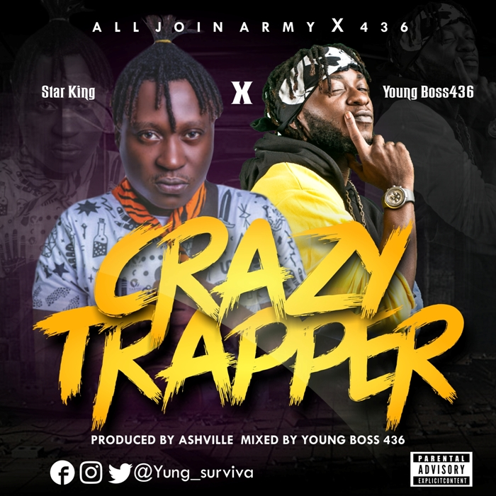 Star King x Young Boss 436 - Crazy Trapper (Prod. by AshVille)