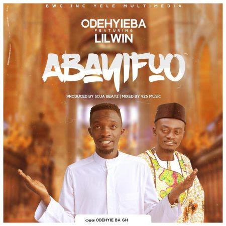 Odehyieba – Bayifo (feat Lilwin)